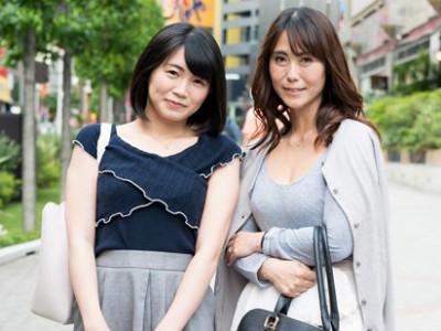 【素人ナンパ企画】三十路&五十路のお母さんと娘を口説いてセックス撮影!